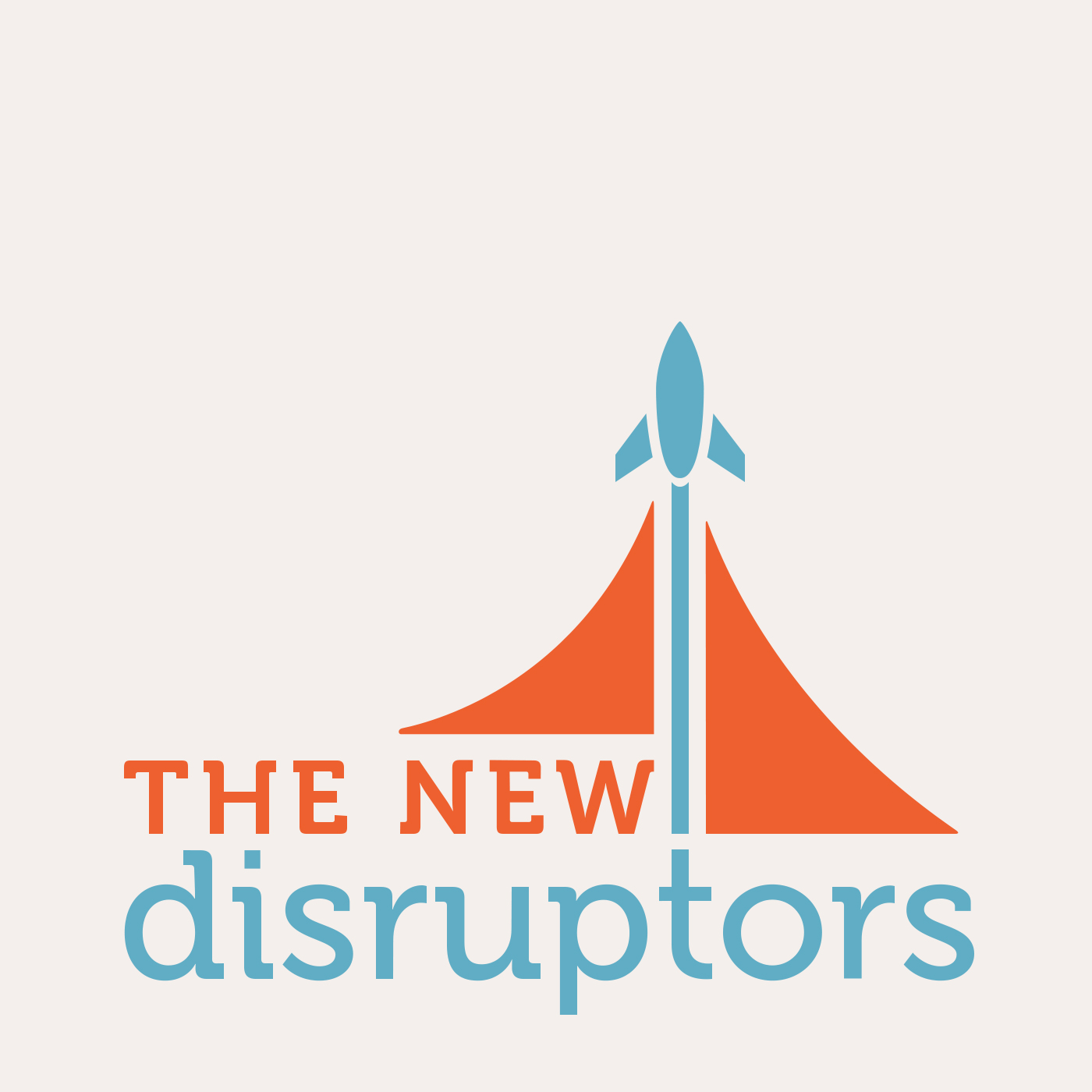 The New Disruptors
